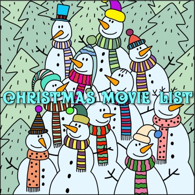 since its almost christmas i wanted to share a list of some of the movies that i like to watch to get me ready for the big day - Christmas Movie List